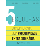 5  Escolhas - PAULO KRETLY, Kory Kogon, Adam Merrill