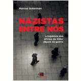 Nazistas Entre Nós