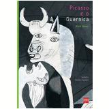 Picasso e o Guernica - Alain Serres