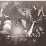 A Banda Mais Bonita da Cidade - Ao Vivo no Cine Joia (CD) -