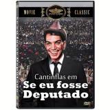 Se Eu Fosse Deputado (DVD) - Miguel M. Delgado