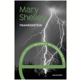 Mary Shelley - Frankenstein (Vol. 13) - Mary Shelley