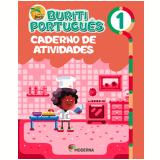 Buriti - Português - Caderno de Atividades - 1º Ano - Editora Moderna