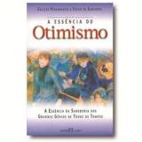 A Essência do Otimismo - Martin Claret