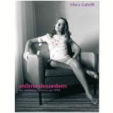 Íntima Desordem - Mara Gabrilli