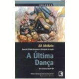 A �ltima Dan�a - Evan Hunter