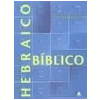 No��es B�sicas de Hebraico B�blico para Ler e Traduzir