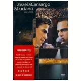 Zezé Di Camargo e Luciano - Ao Vivo (DVD) - Zezé Di Camargo e Luciano