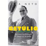 Get�lio (1882-1930) - Lira Neto