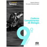 Projeto Telaris Cad. De Biologia  - 9º Ano - Ensino Fundamental II - Fernando Gewandsznajder, SÉrgio Linhares