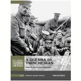 A Guerra de Trincheiras (Vol. 02) -