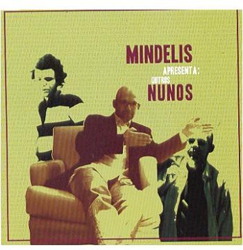 Outros Nunos - Nuno Mindelis (CD)