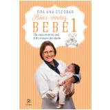 Boas-vindas, bebê 1 (Ebook) - Dra Ana Escobar