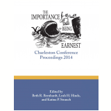 The Importance of Being Earnest:Charleston Conference Proceedings, 2014 (Ebook) - Bernhardt