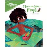 O Livro da Selva: Mogli (A verdadeira história) (Vol. 8) -