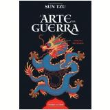 A Arte da Guerra - Sun Tzu