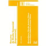 Resumo de Direito Comercial - Empresarial (Vol. 1) - Maximilianus Cláudio Américo Führer