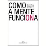 Como a Mente Funciona - Steven Pinker