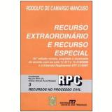 Recursos no Processo Civil (Vol. 3) - Rodolfo de Camargo Mancuso