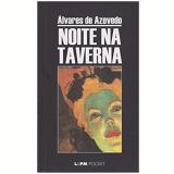Noite na Taverna (Pocket) - Álvares de Azevedo