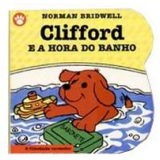 Clifford e a Hora do Banho (Vol. 4) - Norman Bridwell
