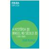 A Hist�ria do Brasil no S�culo 20: 1920-1940