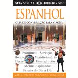 Espanhol - Manual Prático Para Você se Comunicar - Dorling Kindersley