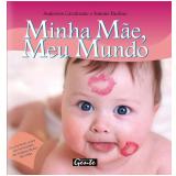 Minha Mãe, Meu Mundo  - Anderson Cavalcante, Simone Paulino