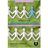 Crianças com Síndrome de Down - Karen Stray-Gundersen