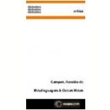 Metalinguagem e Outras Metas 4� Edi��o - Haroldo de Campos