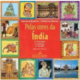 Pelas Cores da Índia - Laurence Quentin
