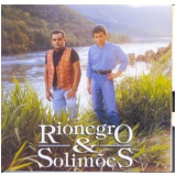 Rionegro & Solimões (CD) -