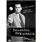 Sementes da Violência (DVD) - Richard Brooks  (Diretor)