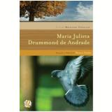 Melhores Crônicas De Maria Julieta Drummond De Andrade - Maria Julieta Drummond de Andrade