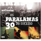 Multishow Ao Vivo - Os Paralamas Do Sucesso 30 Anos (CD) - Os Paralamas do Sucesso
