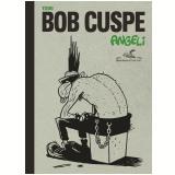 Todo Bob Cuspe - Angeli
