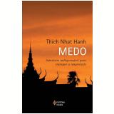 Medo - Thich Nhat Hanh