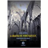 A Abadia de Northanger: Northanger Abbey  (Ebook) - Jane Austen