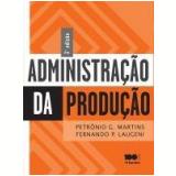 Administração Da Produção - Petronio Garcia Martins, Fernando Piero Laugeni