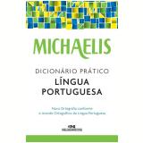 Michaelis - Dicionário Prático Língua Portuguesa - Melhoramentos