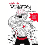 Vida de... Piratas! - Laura Aviñó