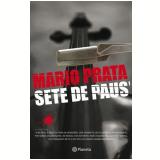Sete de Paus - Mário Prata