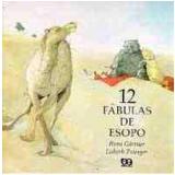 12 Fábulas de Esopo - Hans Gärtner