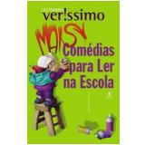 Mais Comédias para Ler na Escola - Luis Fernando Verissimo