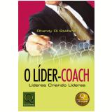 O Líder-Coach - Rhandy Di Stefano