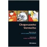Chapeuzinho Vermelho - Claudia Scatamacchia