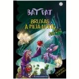 Bat Pat (Vol. 2): Bruxas à Meia-Noite - Roberto Pavanello