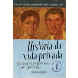 História da Vida Privada (Vol. 1, Edição de Bolso) - Paul Veyne (Org.)