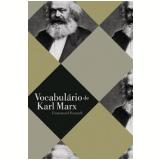 Vocabulário de Karl Marx - Emmanuel Renault