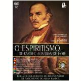 Espiritismo de Kardec aos Dias de Hoje, O (DVD) - Ednei Giovenazzi